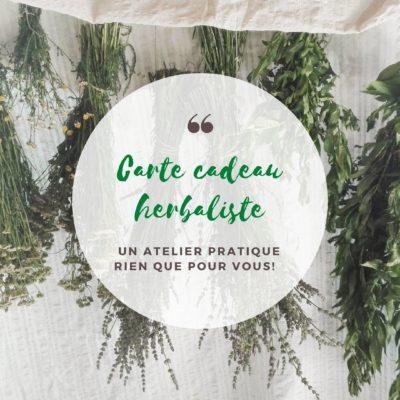 atelier herbaliste , carte cadeau pour 1, 2 ou 3 personnes